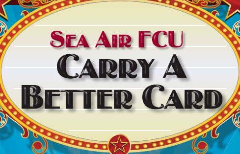 too! 57644-Carrier-0613 July 2013 www.seaairfcu.org - Rates as low as 10.9% -No annual fee -Worldwide acceptance