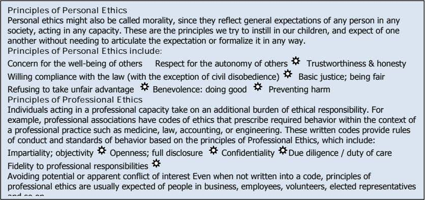 Principles of Personal Ethics Personal ethics might also be called morality, since they reflect general