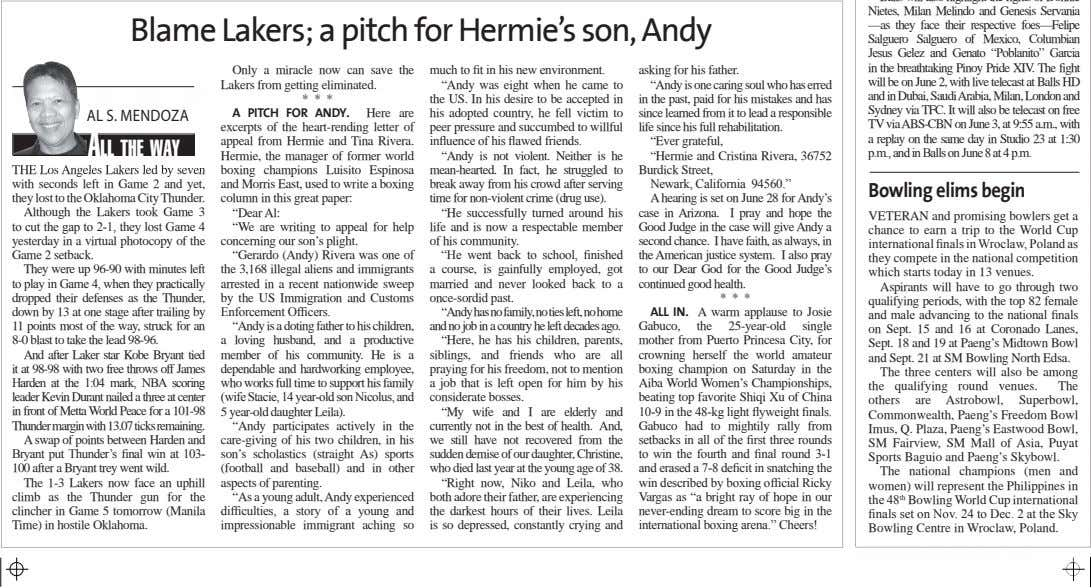 Blame Lakers; a pitch for Hermie's son, Andy much to fit in his new environment.