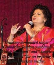 "Grammy-nominated singer Chandrika Tandon combined ""Vande Mataram"" and ""America the Beautiful"" for an inspiring Indo-American medley."