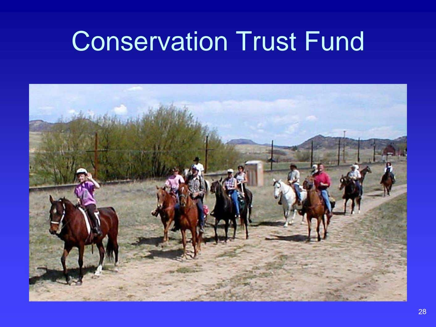 Conservation Trust Fund 28