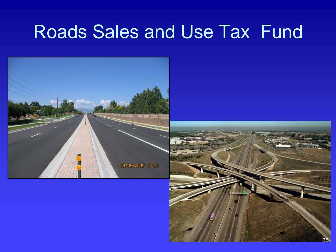 Roads Sales and Use Tax Fund 35
