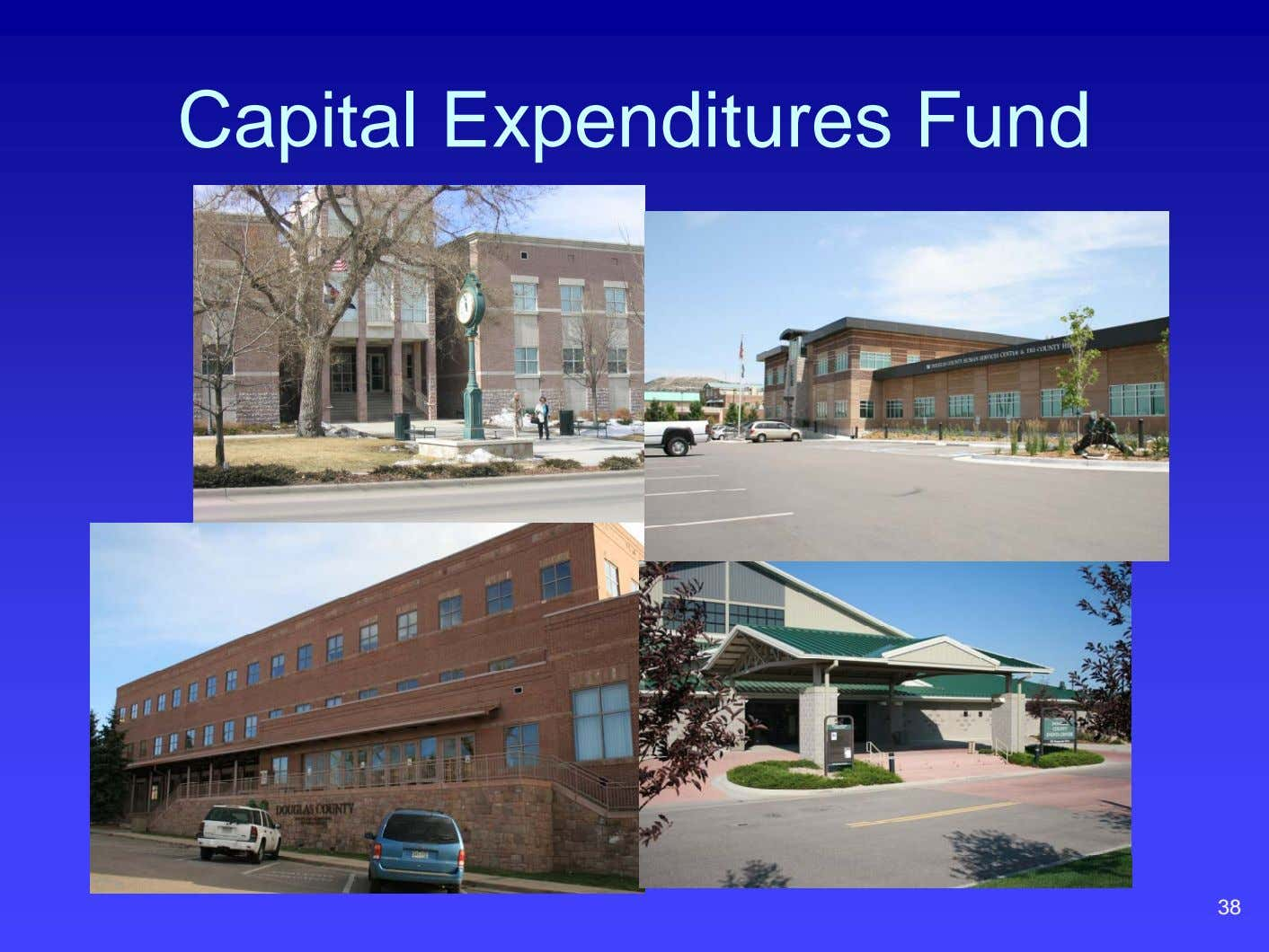 Capital Expenditures Fund 38