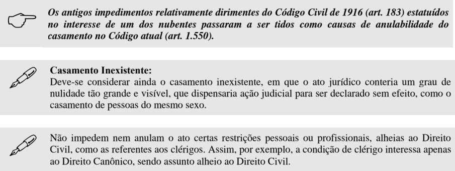 """ Os antigos impedimentos relativamente dirimentes do Código Civil de 1916 (art. 183) estatuídos no"