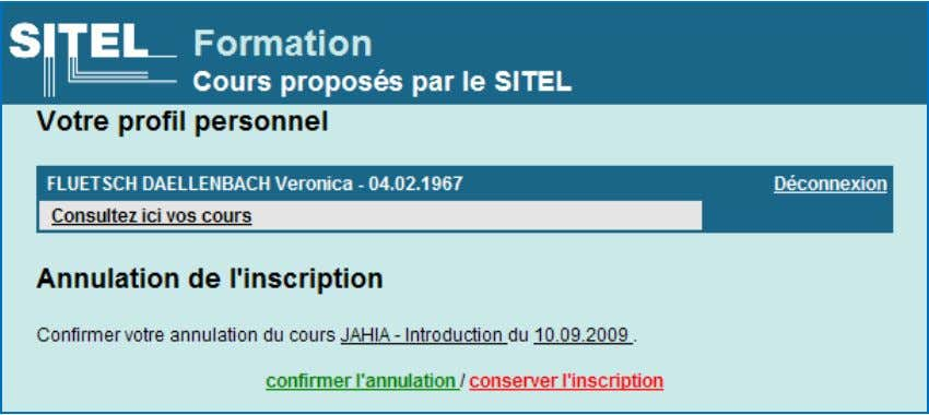 confirmer l'annulation ou de conserver l'inscription. Figure 10 : Confirmation de l'annulation du cours
