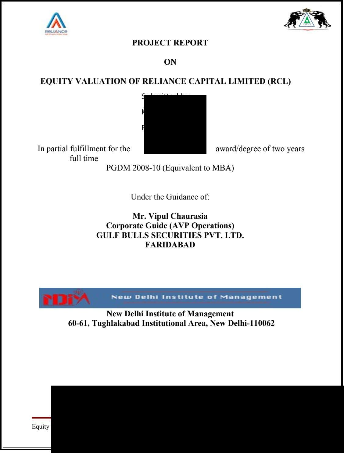 PROJECT REPORT ON EQUITY VALUATION OF RELIANCE CAPITAL LIMITED (RCL) Submitted by: KHUSHBU RAJ Roll No.
