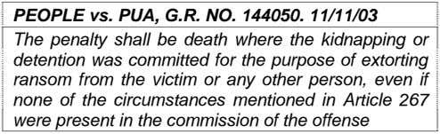 PEOPLE vs. PUA, G.R. NO. 144050. 11/11/03 The penalty shall be death where the kidnapping