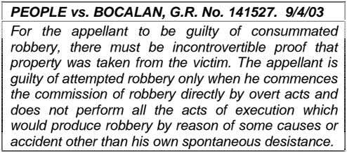 PEOPLE vs. BOCALAN, G.R. No. 141527. 9/4/03 For the appellant to be guilty of consummated