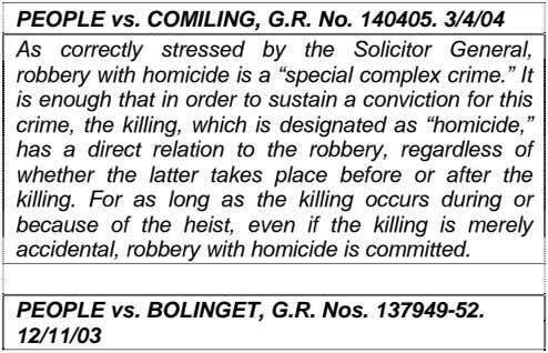 PEOPLE vs. COMILING, G.R. No. 140405. 3/4/04 As correctly stressed by the Solicitor General, robbery