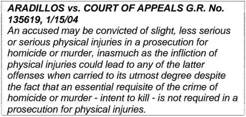 ARADILLOS vs. COURT OF APPEALS G.R. No. 135619, 1/15/04 An accused may be convicted of