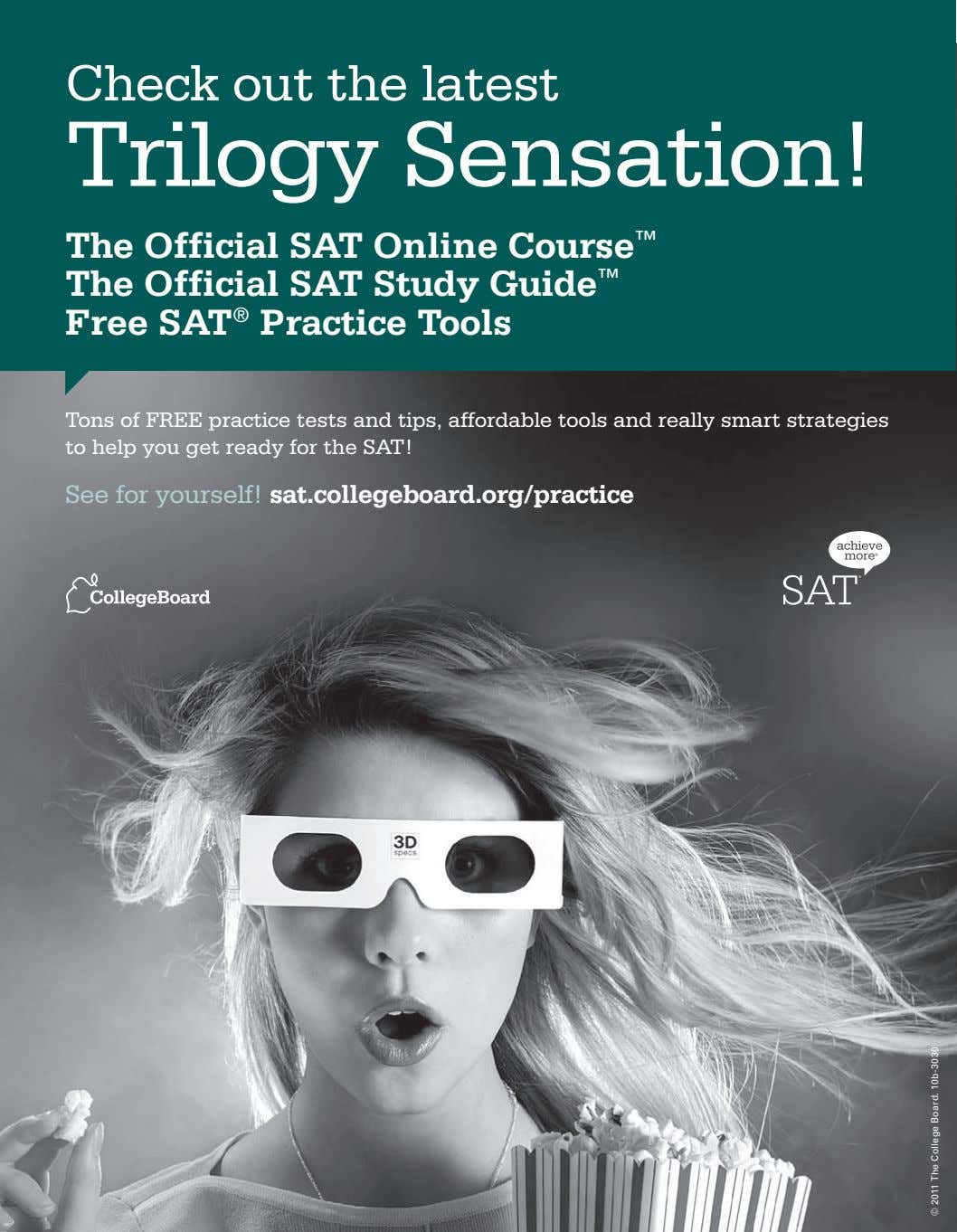 Check out the latest Trilogy Sensation! The Official SAT Online Course ™ The Official SAT