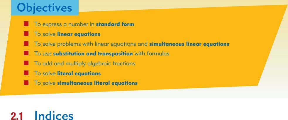 Objectives To express a number in standard form To solve linear equations To solve problems