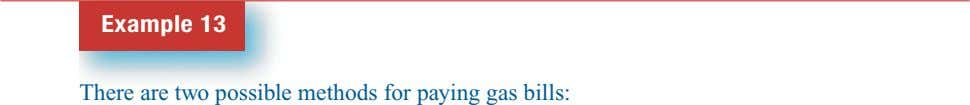 Example 13 There are two possible methods for paying gas bills: