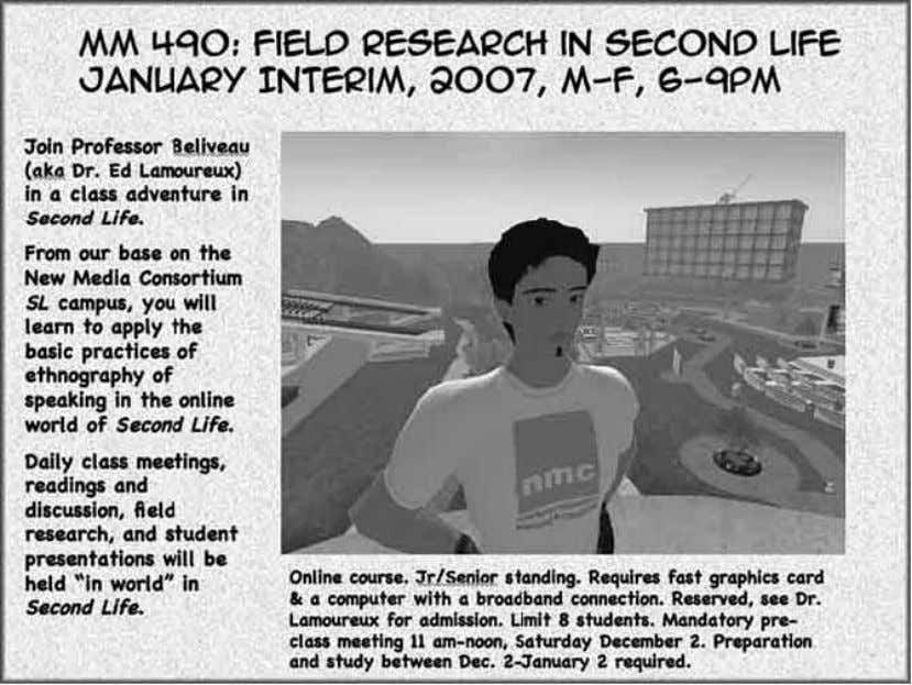( http://www.nmc .org/sl/about , accessed June 30, 2009) Figure 4.4 Poster for a Second Life course