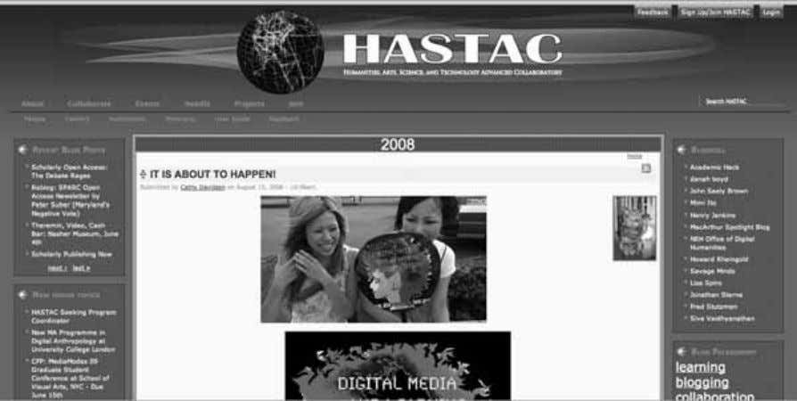 146 Chapter 6 Figure 6.1 Screenshot of HASTAC home page from 2008 ( http://www.hastac.org , accessed