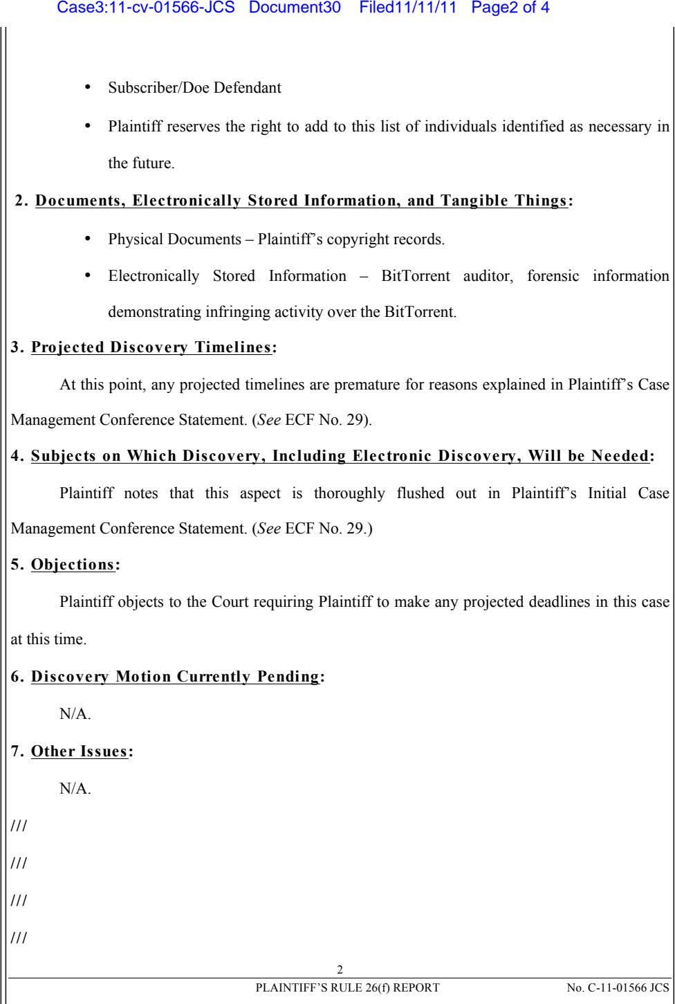 Case3:11-cv-01566-JCS Document30 Filed11/11/11 Page2 of 4 • Subscriber/Doe Defendant • Plaintiff reserves the