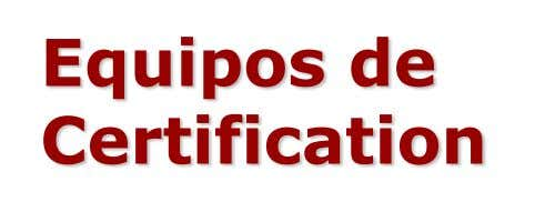 Equipos de Certification