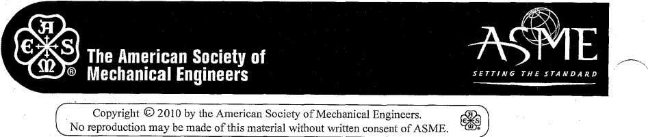 Copyright© 2010 by the American Society of Mechanical Engineers. No reproduction may be made of
