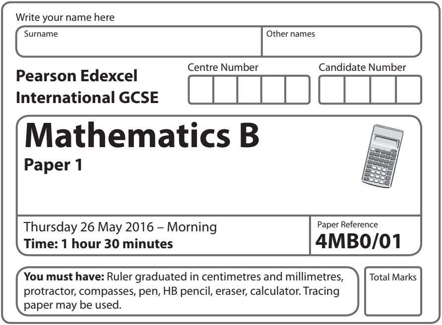 Write your name here Surname Other names Centre Number Candidate Number Pearson Edexcel International GCSE