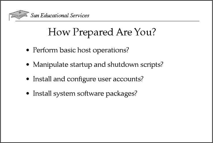 How Prepared Are You? To be sure you are prepared to take this course, can