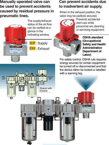 Manually operated valve can be used to prevent accidents caused by residual pressure in pneumatic