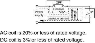 OFF Resistor Power supply Leakage current AC coil is 20% or less of rated voltage.