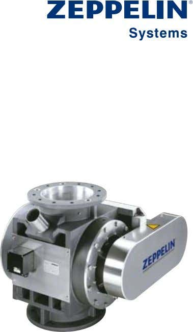 Fax: +49 7541 202-491 E-mail: zentral.fn@zeppelin.com Hochdruck-Zellenradschleuse Typ HDS High Pressure Rotary