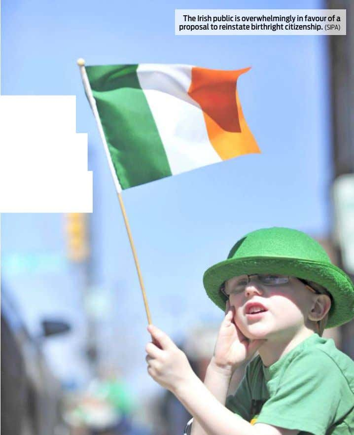 The Irish public is overwhelmingly in favour of a proposal to reinstate birthright citizenship. (SIPA)