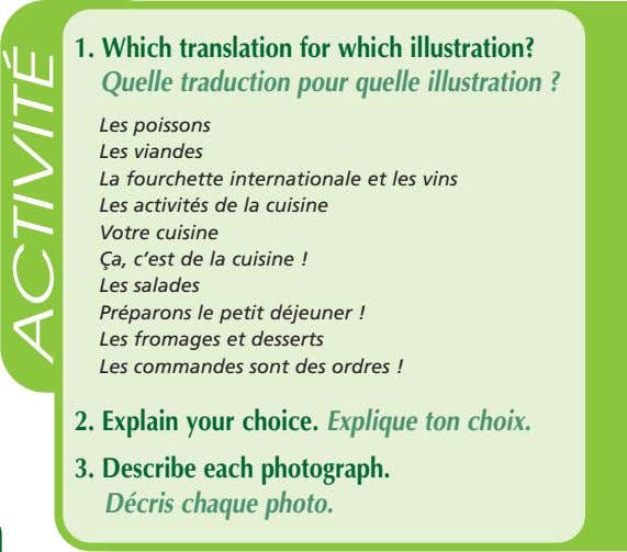 1. Which translation for which illustration? Quelle traduction pour quelle illustration ? Les poissons Les