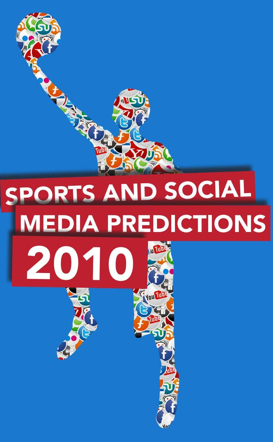 SPORTS AND SOCIAL MEDIA PREDICTIONS