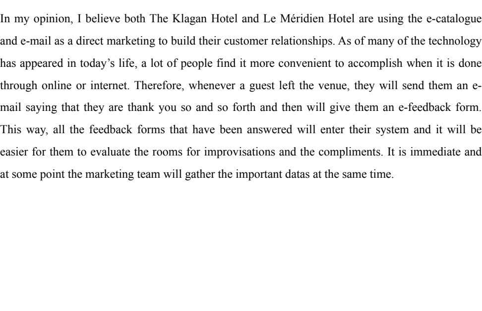 ! In my opinion, I believe both The Klagan Hotel and Le Méridien Hotel are