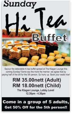 Image 1.12 Sunday Hi-Tea Buffet Promo Through this promotional offer or seasonal promotion, walk-in customers