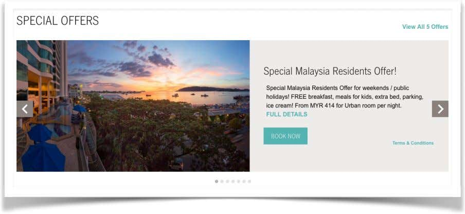 incentive for the customers to come and stay at the hotel. Image 1.14 Special Offers for