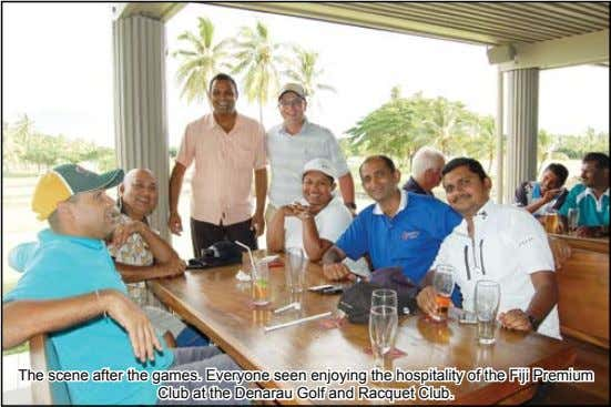The scene after the games. Everyone seen enjoying the hospitality of the Fiji Premium Club at