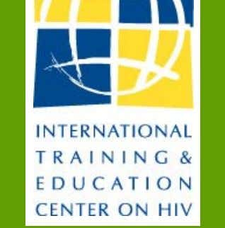 Building global capacity to improve the care of people living with HIV/AIDS Developing Learning Experiences