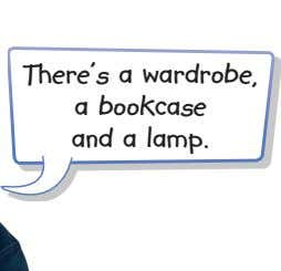 There's a wardrobe, a bookcase and a lamp.