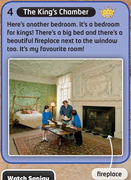4 The King's Chamber Here's another bedroom. It's a bedroom for kings! There's a big