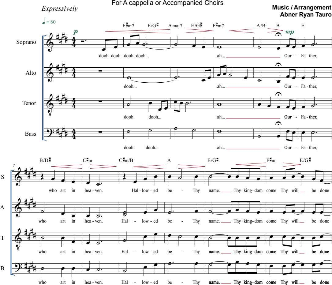 For A cappella or Accompanied Choirs Expressively Music / Arrangement Abner Ryan Tauro  F 