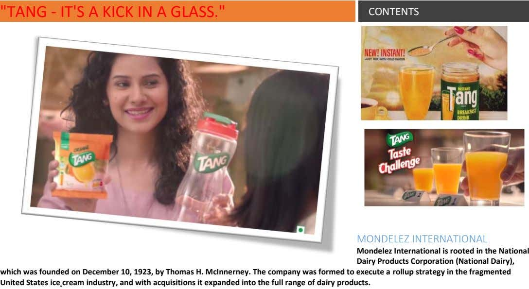 """TANG - IT'S A KICK IN A GLASS."" CONTENTS MONDELEZ INTERNATIONAL Mondelez International is rooted"