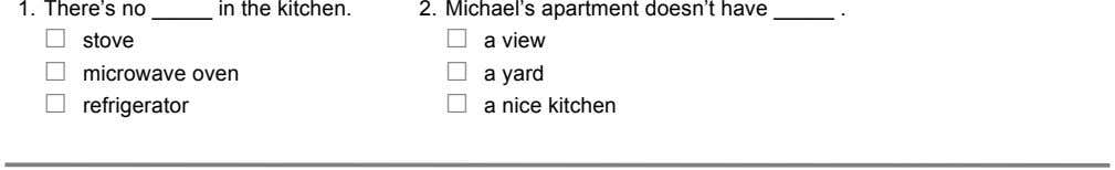 1. There's no in the kitchen. 2. Michael's apartment doesn't have £ stove £ £