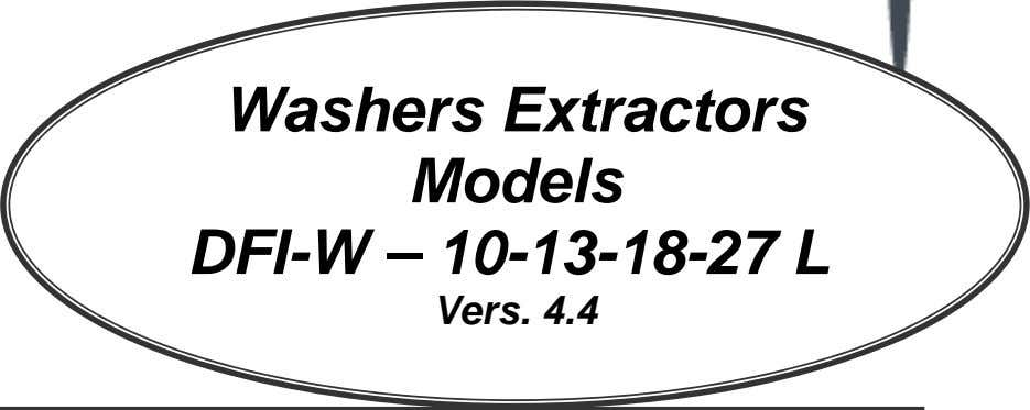 Maintenance and Configuration Menus Washers Extractors Models DFI-W – 10-13-18-27 L Vers. 4.4