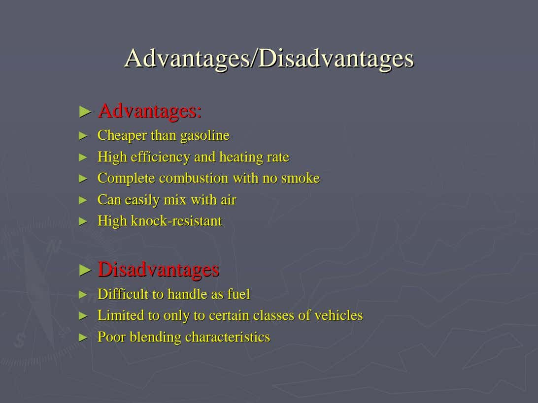Advantages/DisadvantagesAdvantages/Disadvantages ►► Advantages:Advantages: ►► CheaperCheaper thanthan
