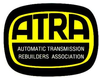2 2006 TECHNICAL SEMINAR The Automatic Transmission Rebuilders Association 2400 Latigo Avenue Oxnard, CA 93030 Phone: