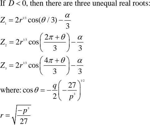 If D < 0, then there are three unequal real roots: α 1/3 Z 1