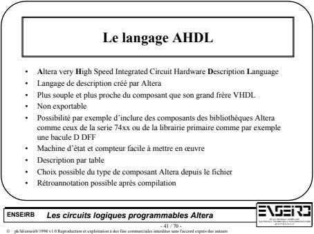 Le langage AHDL • Altera very High Speed Integrated Circuit Hardware Description Language • Langage