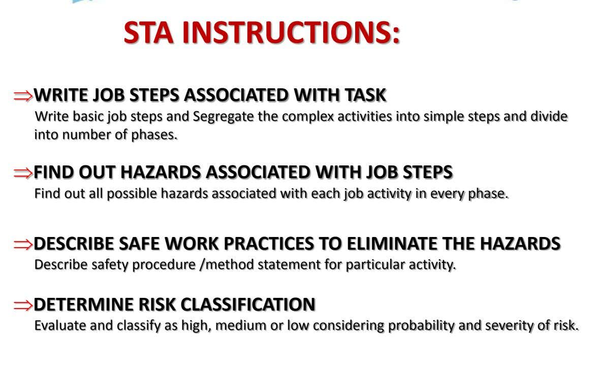 STA INSTRUCTIONS: WRITE JOB STEPS ASSOCIATED WITH TASK Write basic job steps and Segregate the complex