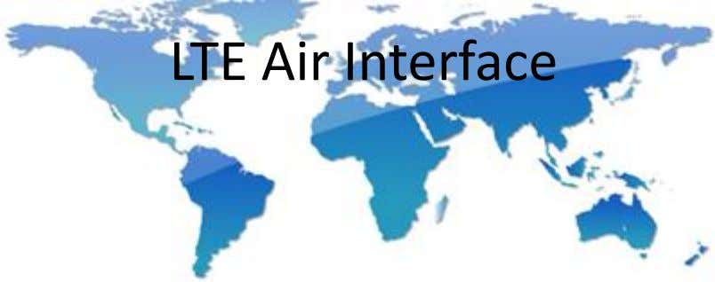 LTE Air Interface