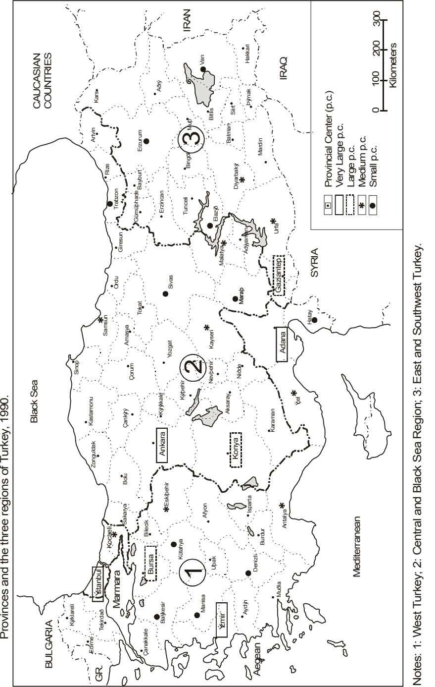Figure 1: Provinces and the three regions of Turkey, 1990. Black Sea CAUCASIAN BULGARIA COUNTRIES