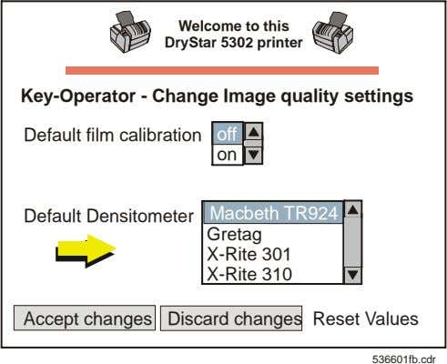 Welcome to this DryStar 5302 printer Key-Operator - Change Image quality settings Default film calibration