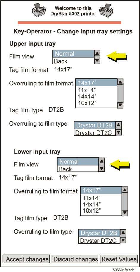 Welcome to this DryStar 5302 printer Key-Operator - Change input tray settings Upper input tray